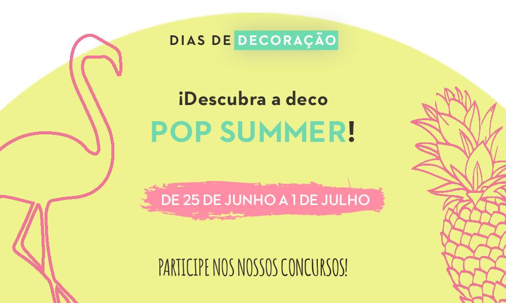 Dias Decoração POP SUMMER by Conforama